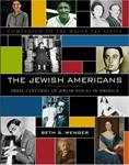 The Jewish Americans:  Three Centuries of Jewish Voices