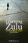 Learning Zulu: A Secret History of Language in South Africa