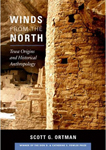 Winds from the North: Tewa Origins and Historical Anthropology