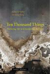 Ten Thousand Things: Nurturing Life in Contemporary Beijing