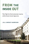 From the Inside Out: The Fight for Environmental Justice within Government Agencies