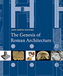 The Genesis of Roman Architecture