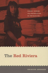 The Red Riviera: Gender, Tourism and Postsocialism on the Black Sea