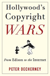 Hollywood 's Copyright Wars