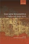 The New Posidippus: A Hellenistic Poetry Book