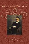 The Last Italian Renaissance: Humanists, Historians, and Latin's Legacy